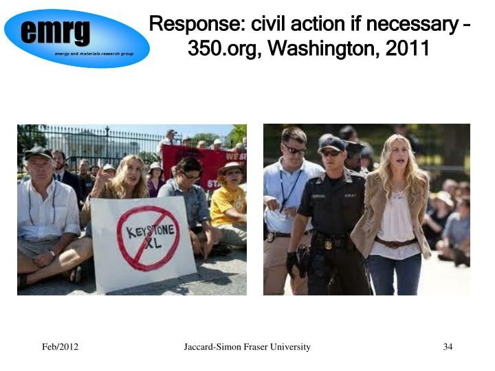 Response: civil action if necessary – 350.org, Washington, 2011