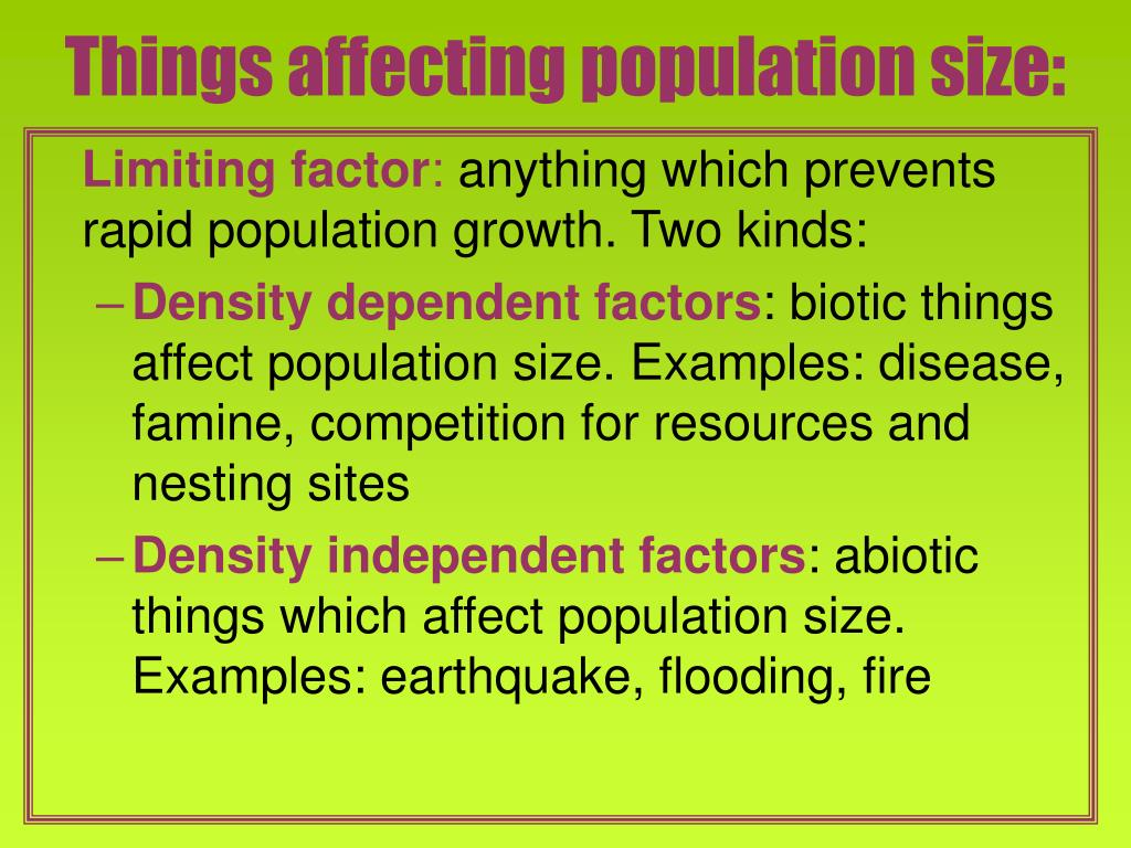 Things affecting population size: