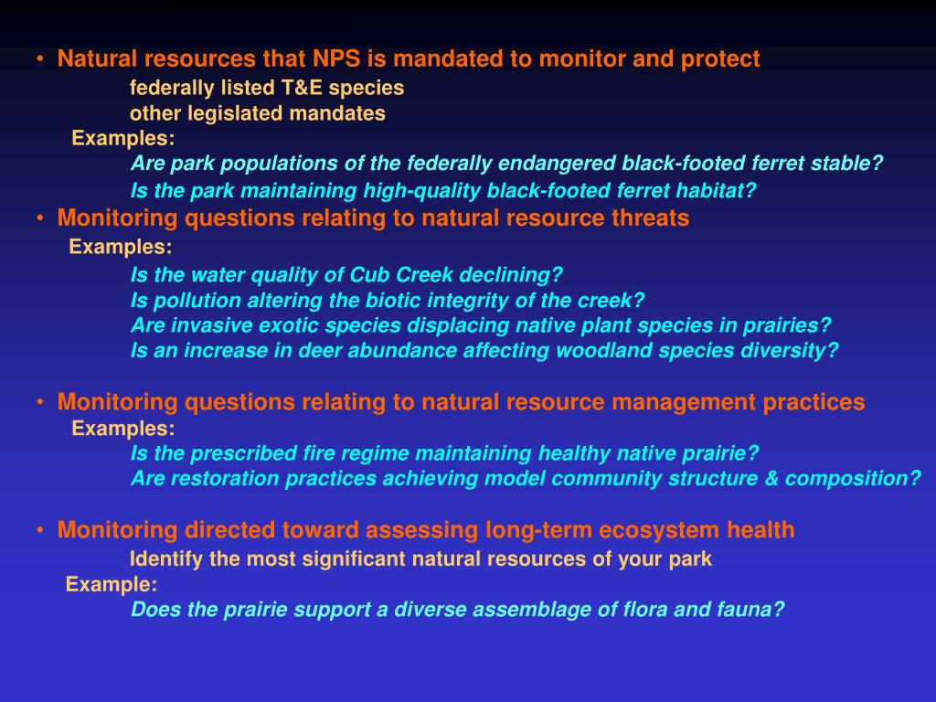 Natural resources that NPS is mandated to monitor and protect