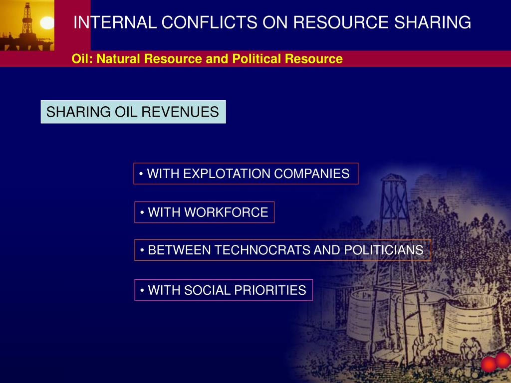 INTERNAL CONFLICTS ON RESOURCE SHARING