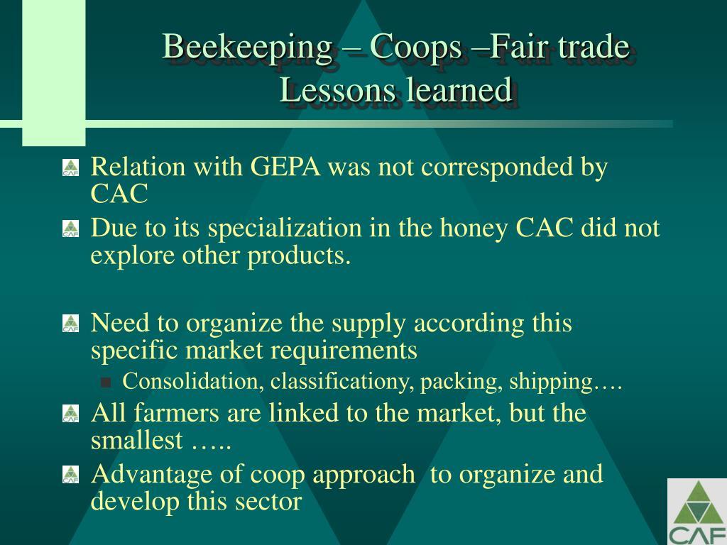 Beekeeping – Coops –Fair trade