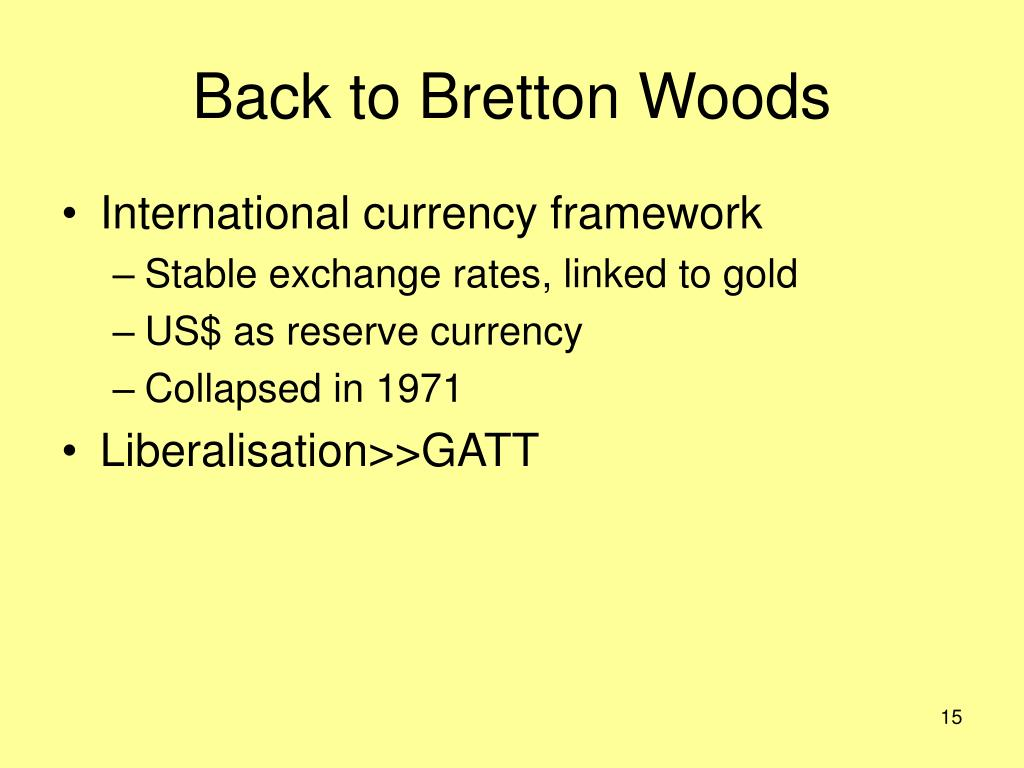 Back to Bretton Woods