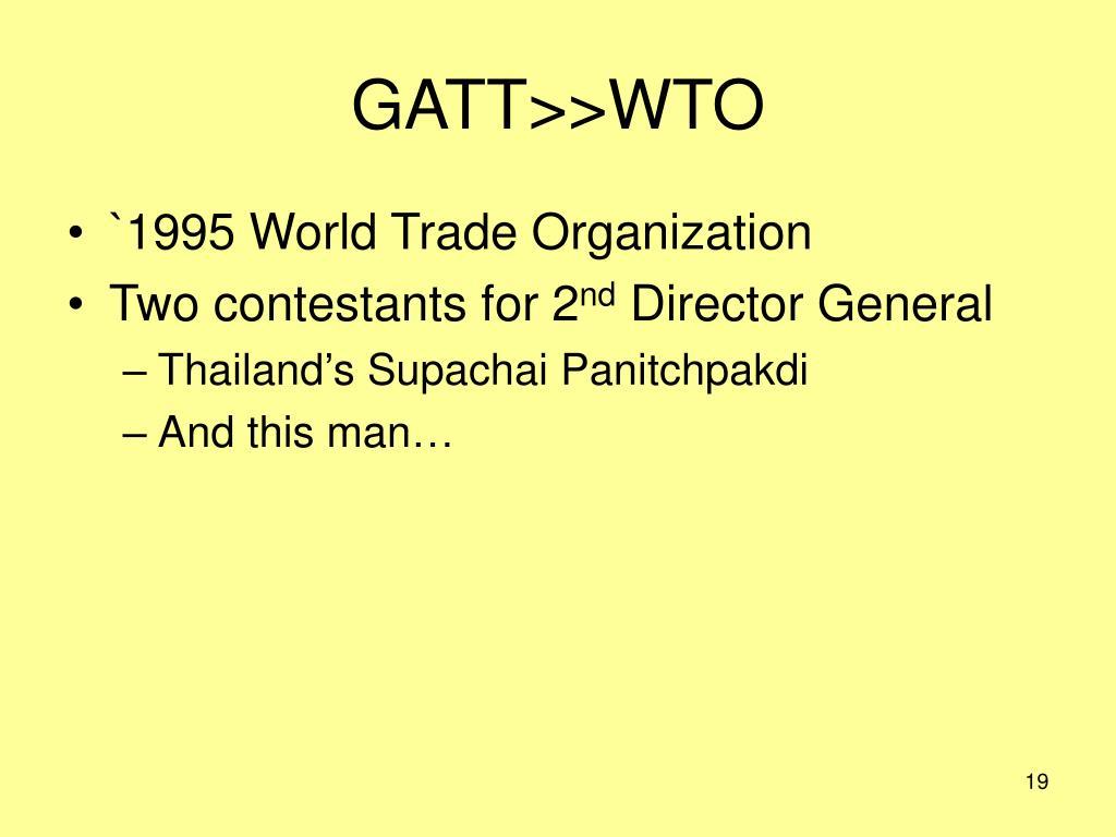 GATT>>WTO
