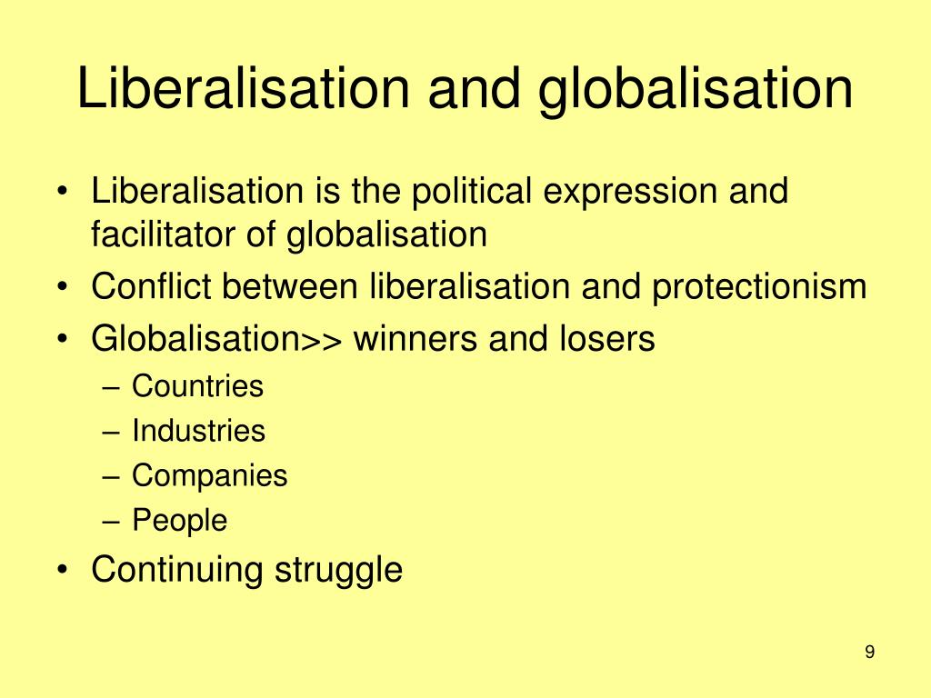 Liberalisation and globalisation