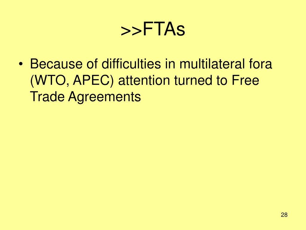 >>FTAs