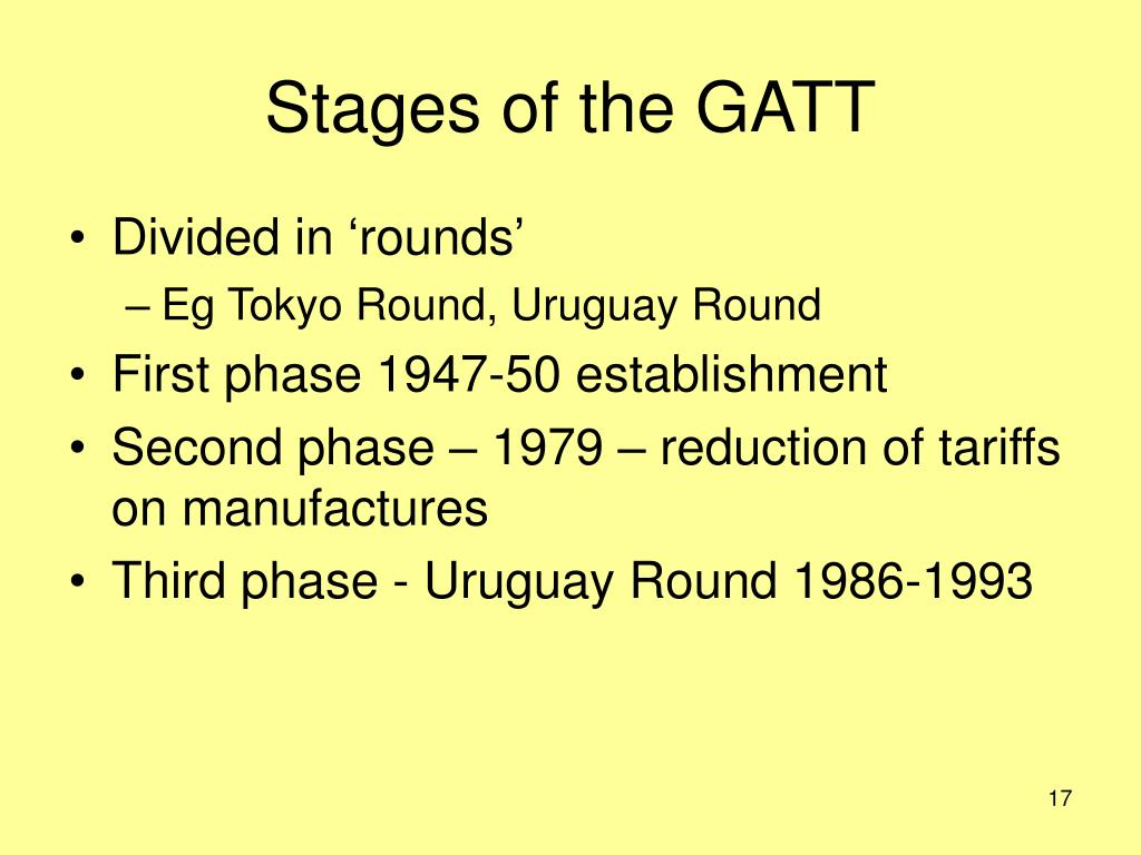 Stages of the GATT
