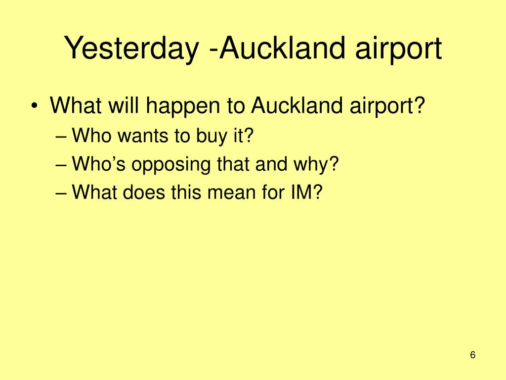 Yesterday -Auckland airport