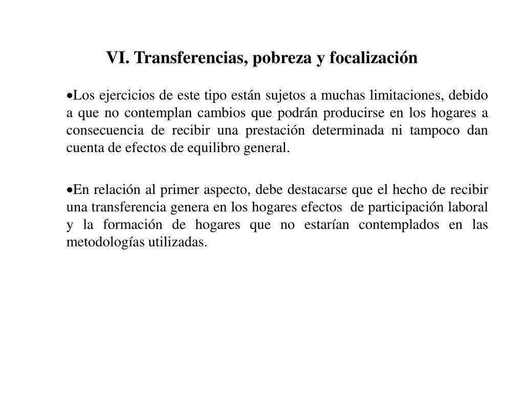 VI. Transferencias, pobreza y focalización