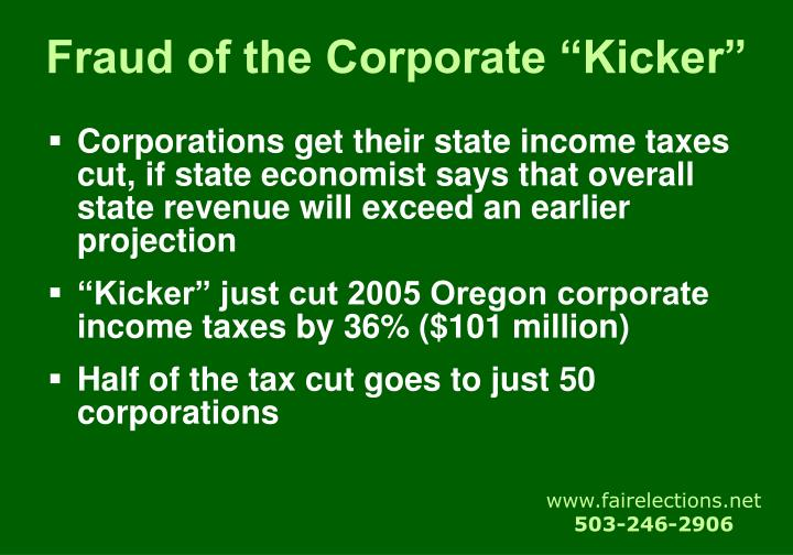 "Fraud of the Corporate ""Kicker"""