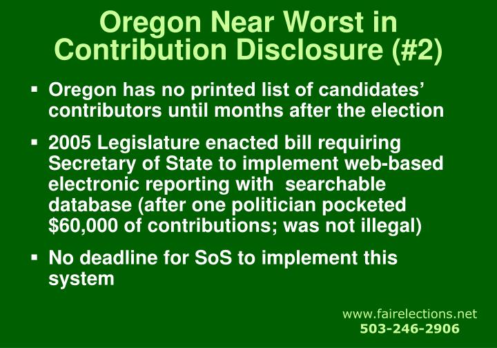 Oregon Near Worst in Contribution Disclosure (#2)
