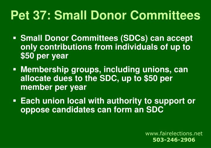 Pet 37: Small Donor Committees