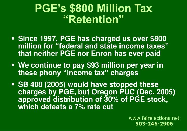 "PGE's $800 Million Tax ""Retention"""