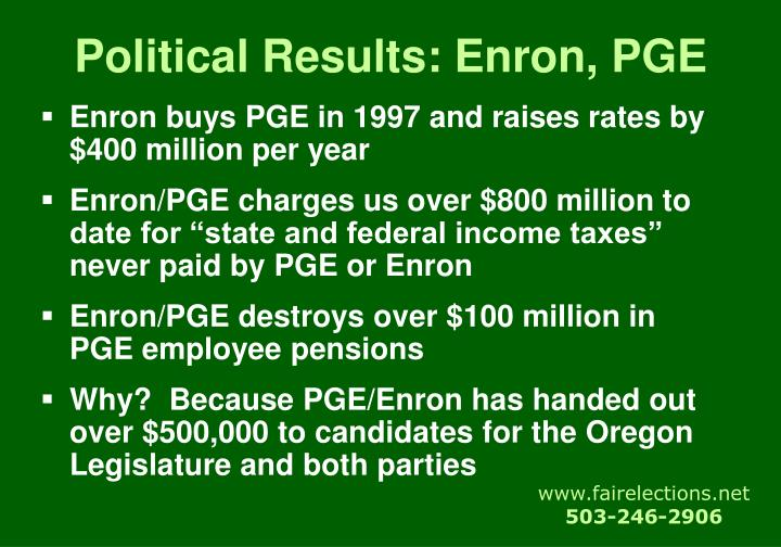 Political Results: Enron, PGE