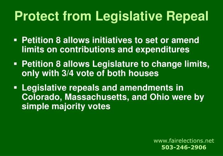 Protect from Legislative Repeal
