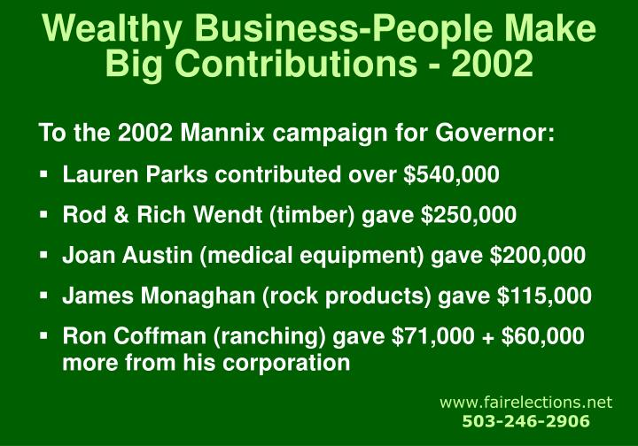 Wealthy Business-People Make Big Contributions - 2002