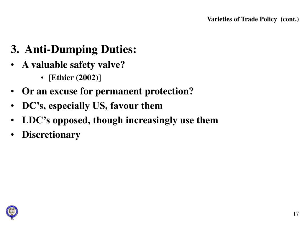 Varieties of Trade Policy  (cont.)