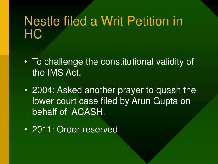 Nestle filed a Writ Petition in HC