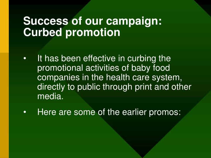 Success of our campaign: Curbed promotion