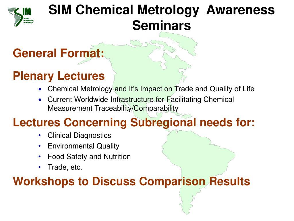 SIM Chemical Metrology  Awareness Seminars