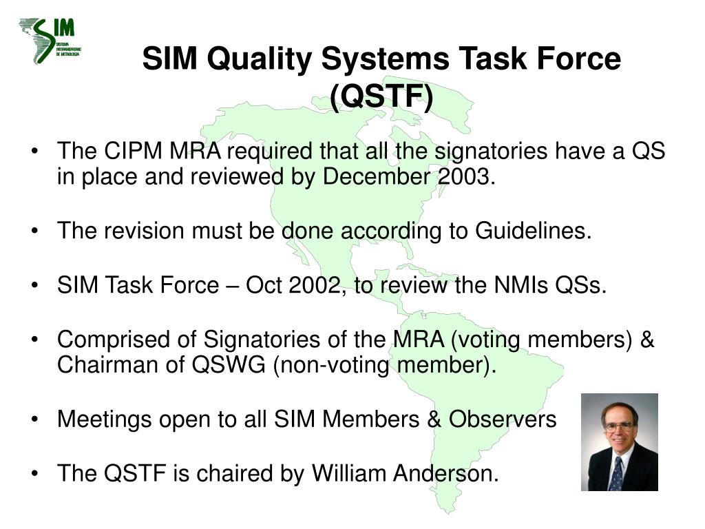 SIM Quality Systems Task Force (QSTF)