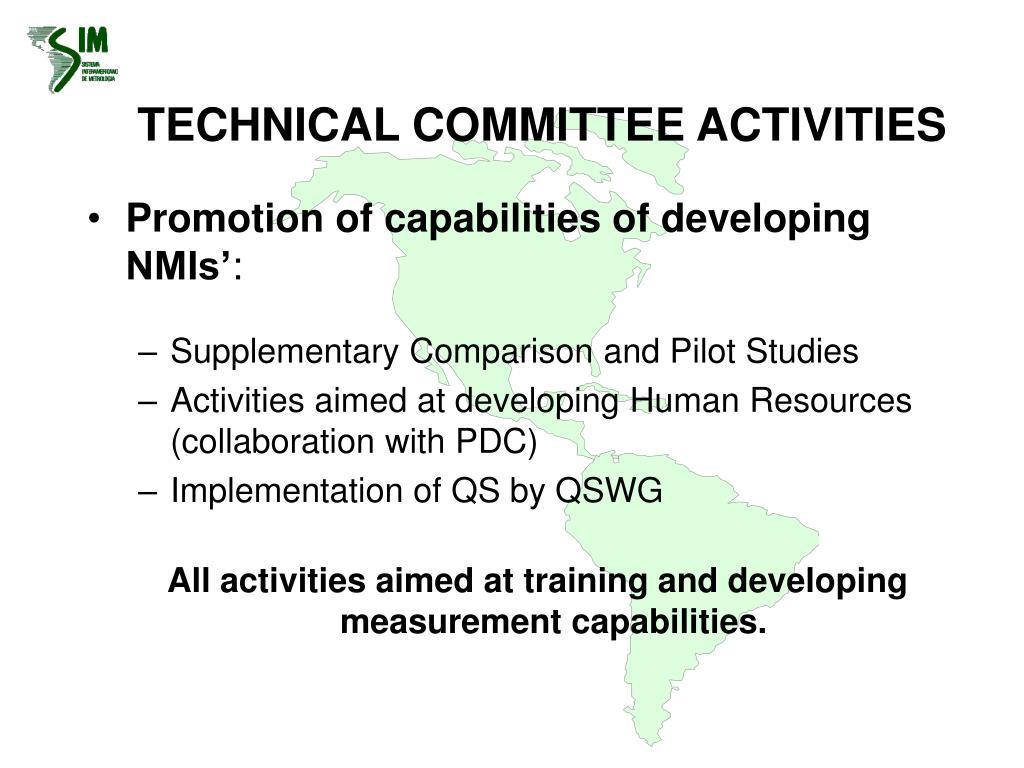 TECHNICAL COMMITTEE ACTIVITIES
