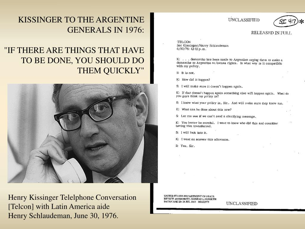 KISSINGER TO THE ARGENTINE
