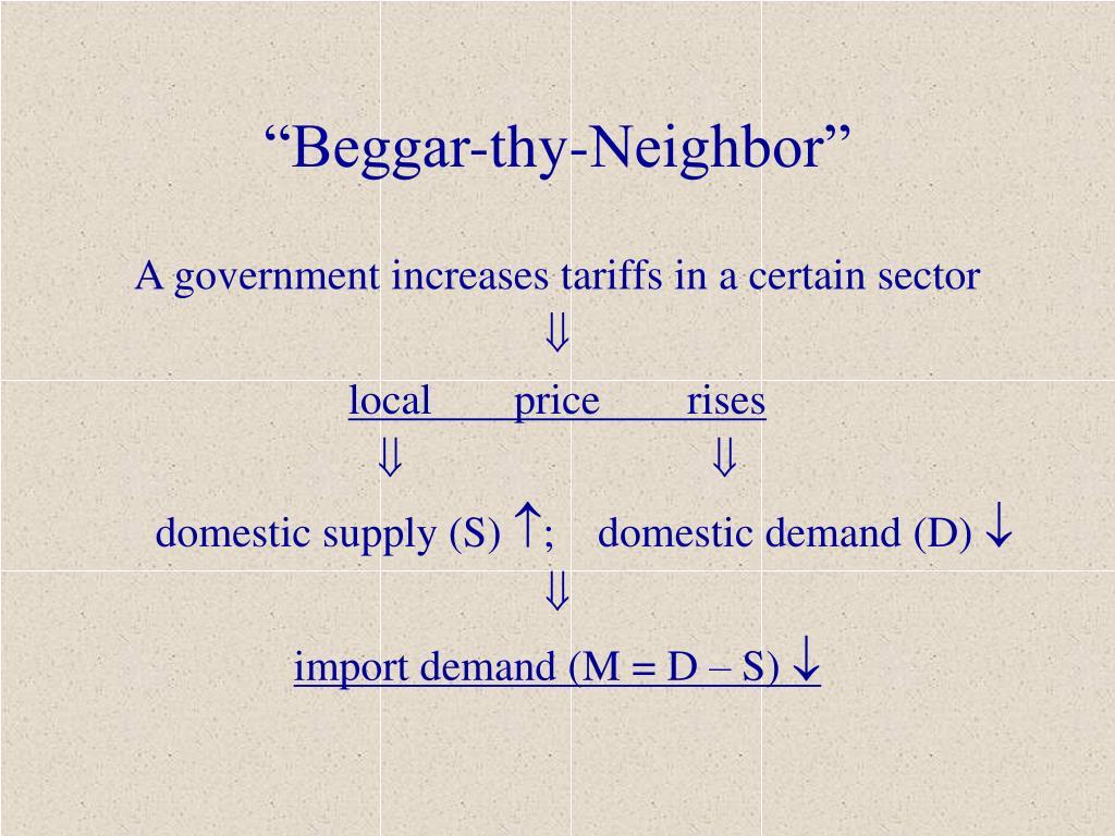"""Beggar-thy-Neighbor"""