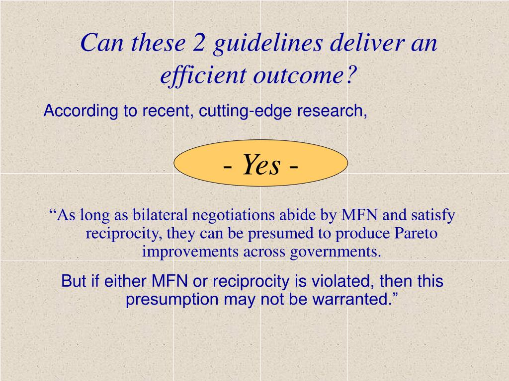 Can these 2 guidelines deliver an efficient outcome?