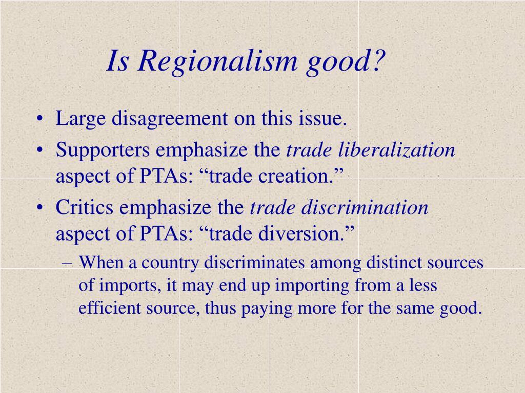 Is Regionalism good?