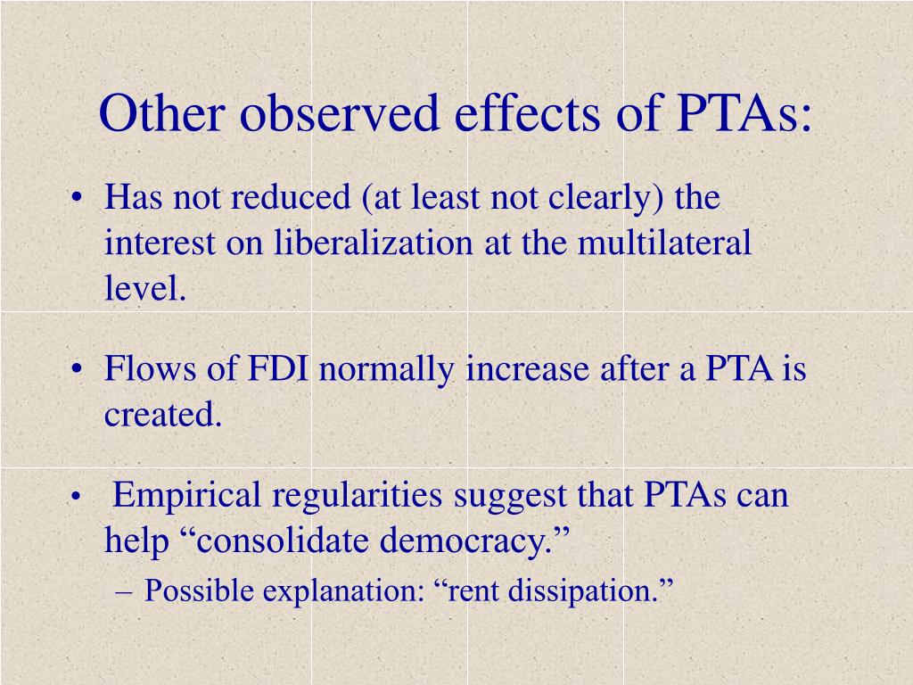 Other observed effects of PTAs: