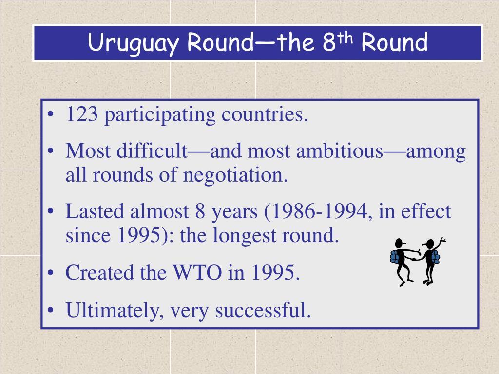 Uruguay Round—the 8
