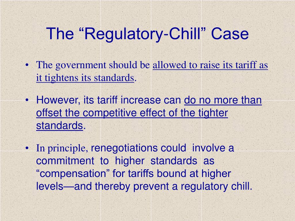 "The ""Regulatory-Chill"" Case"