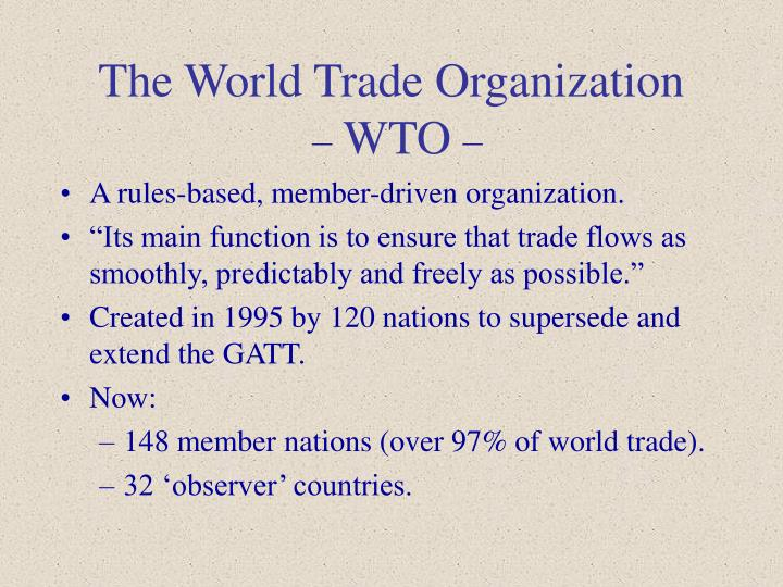 The world trade organization wto