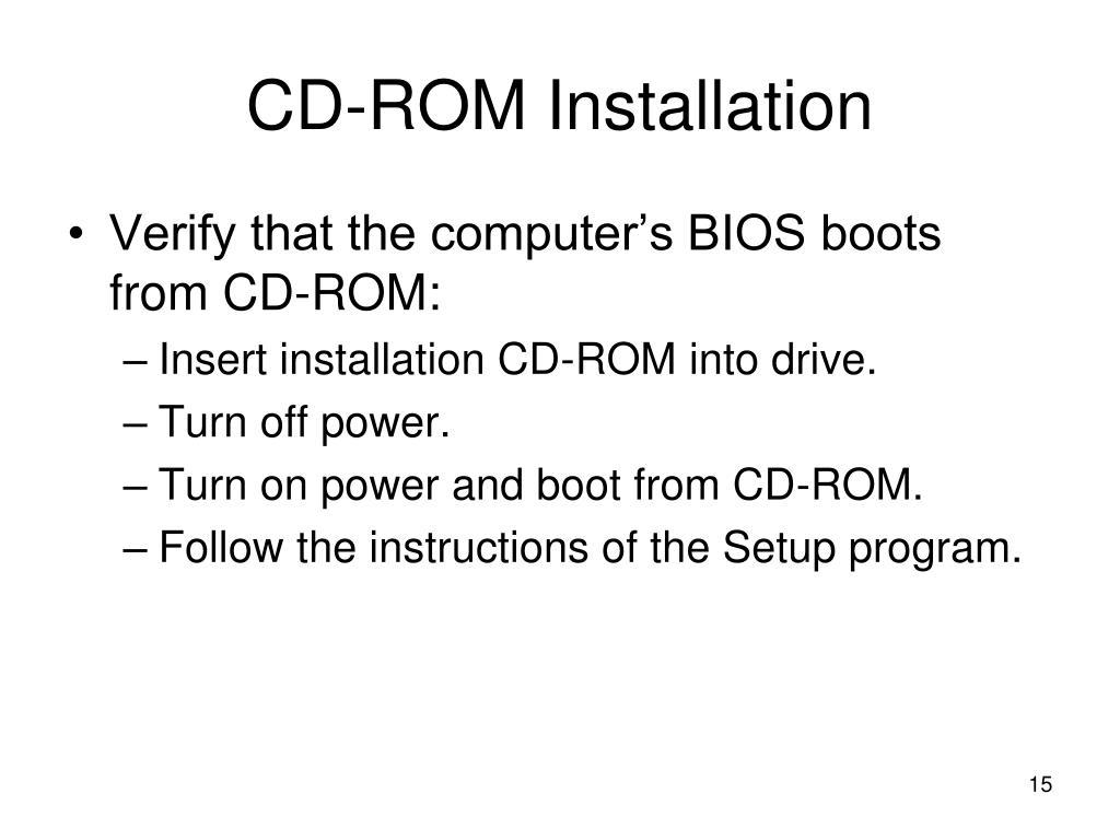 CD-ROM Installation