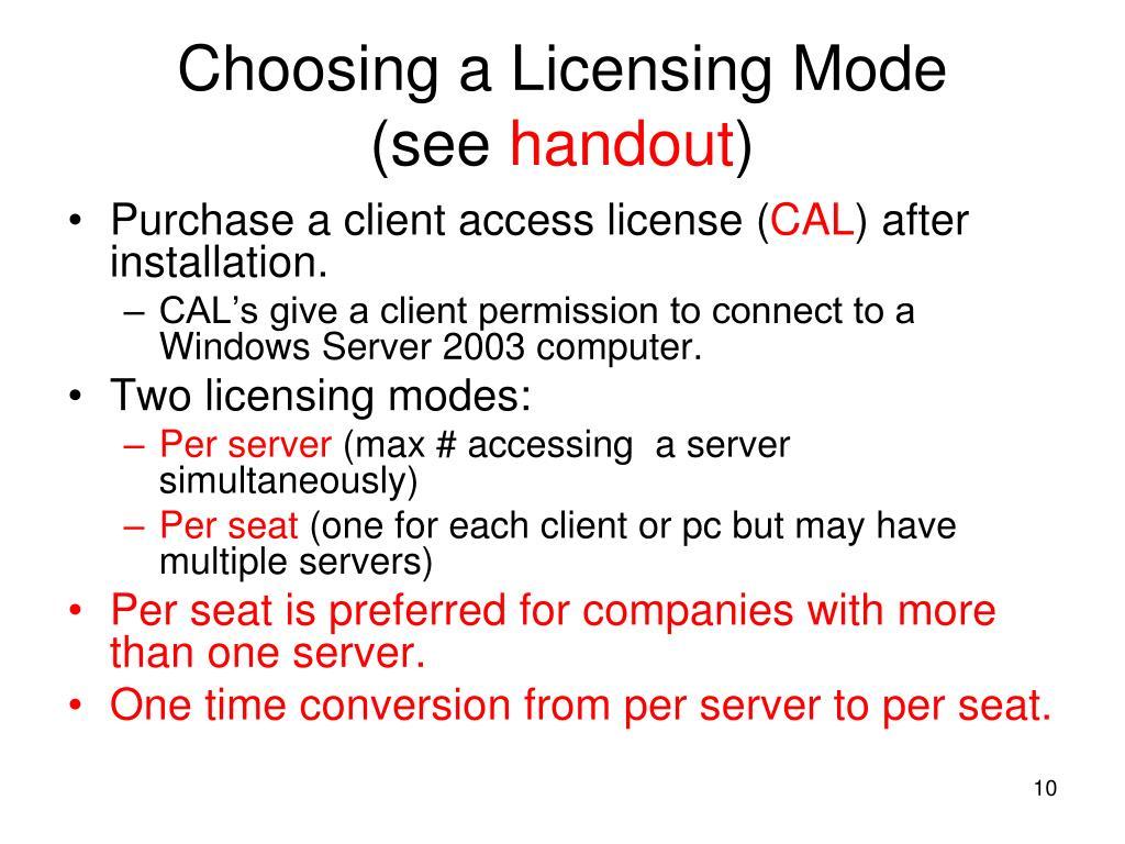 Choosing a Licensing Mode