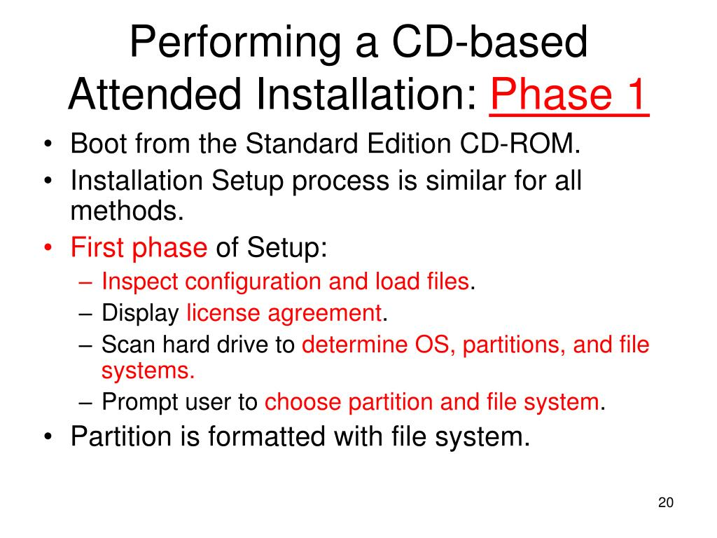 Performing a CD-based Attended Installation: