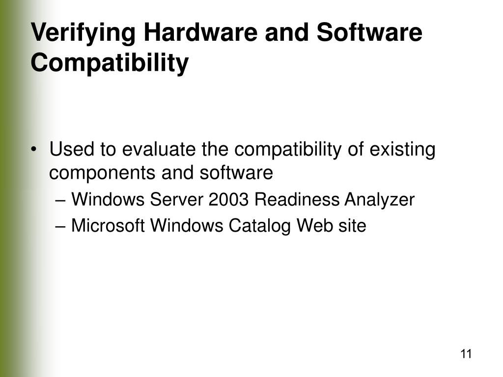 Verifying Hardware and Software Compatibility