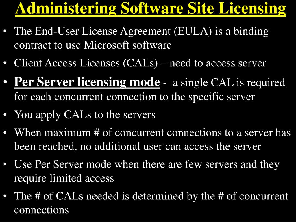Administering Software Site Licensing