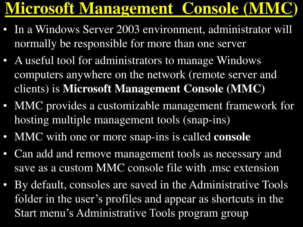 Microsoft Management  Console (MMC