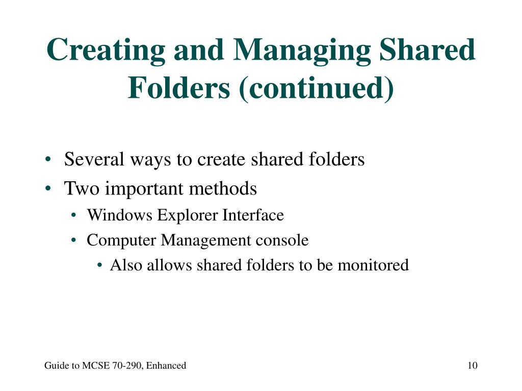Creating and Managing Shared Folders (continued)