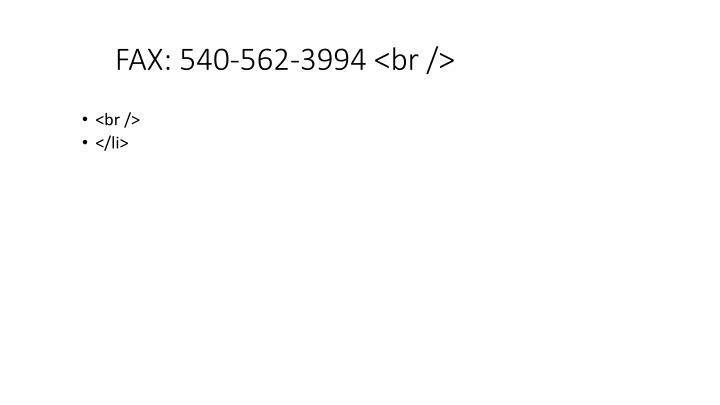 FAX: 540-562-3994 <br />