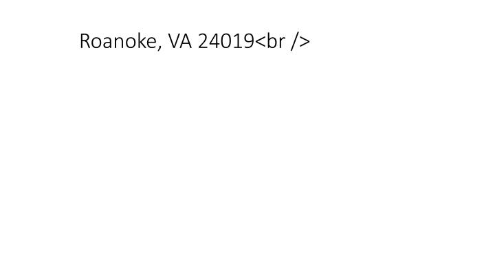Roanoke, VA 24019<br />