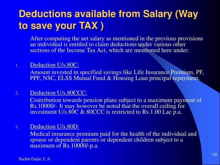Deductions available from Salary (Way to save your TAX )