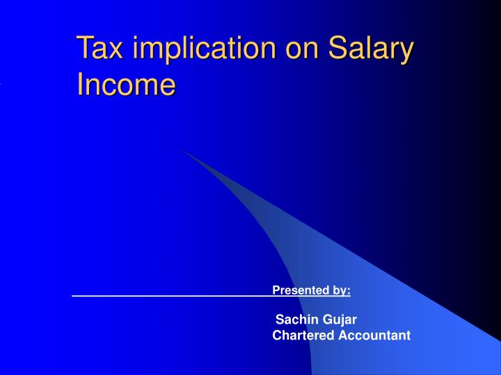 Tax implication on salary income