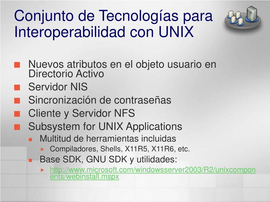 Conjunto de Tecnologías para Interoperabilidad con UNIX