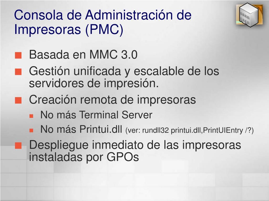 Consola de Administración de Impresoras (PMC)