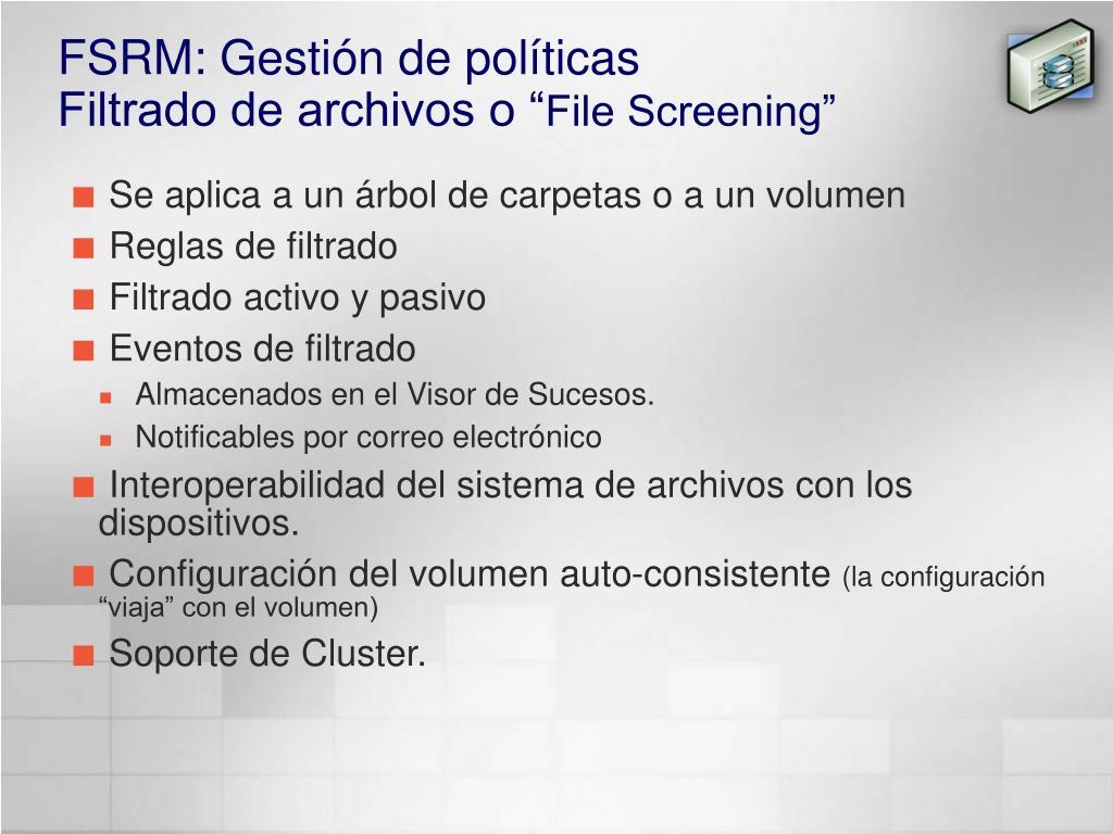 FSRM: Gestión de políticas