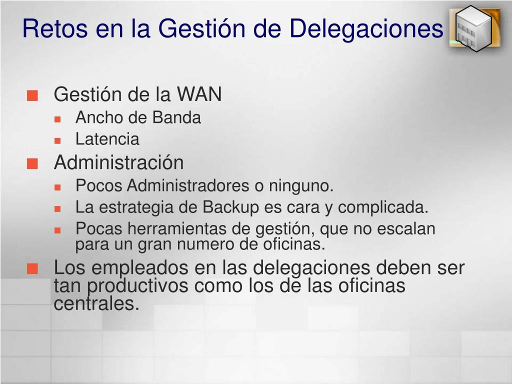 Retos en la Gestión de Delegaciones