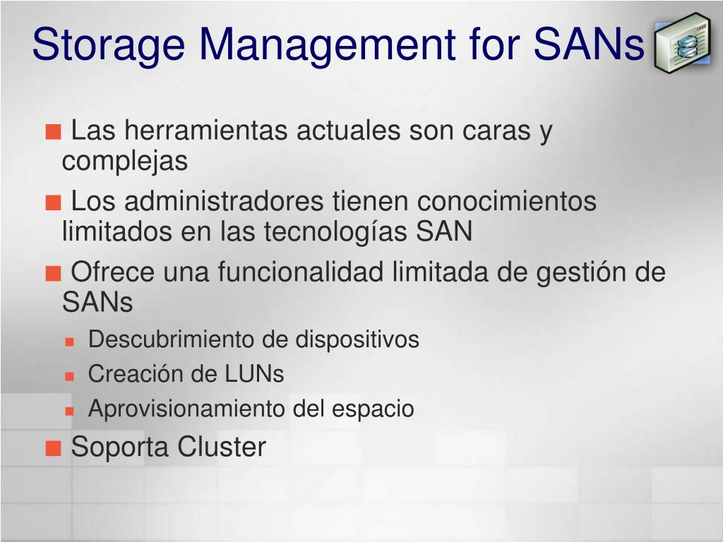 Storage Management for SANs