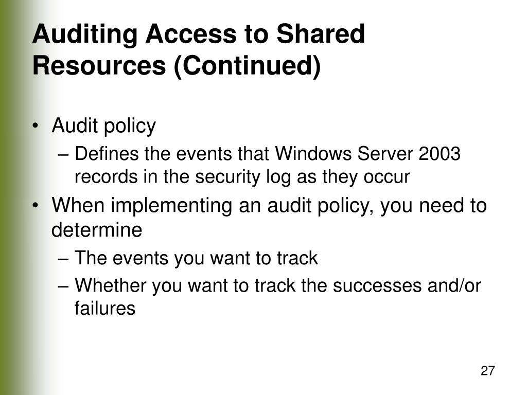 Auditing Access to Shared Resources (Continued)